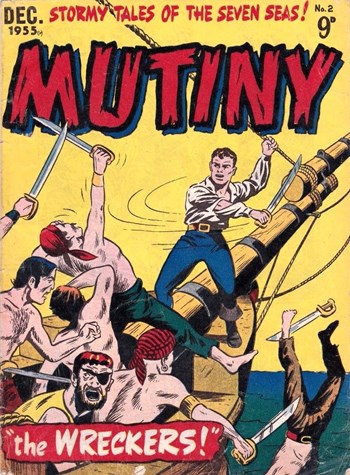 The Wreckers!—Mutiny (Jubilee, 1955 series) #2  (December 1955)