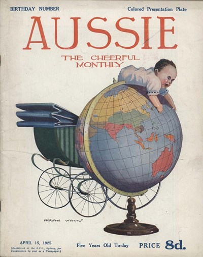 Aussie the Cheerful Monthly (Aussie, 1920 series) #74 (15 April 1925) —Birthday Number