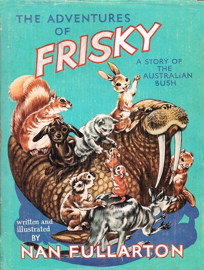 The Adventures of Frisky: A Story of the Australian Bush (A&R, 1958?)  ([1958])