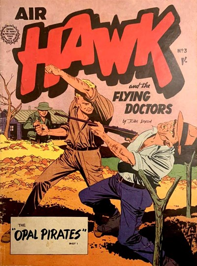 Air Hawk and the Flying Doctors (Horwitz, 1962 series) #3 ([1962?])