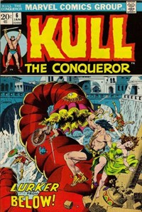Kull the Conqueror (Marvel, 1971 series) #6 (January 1973)