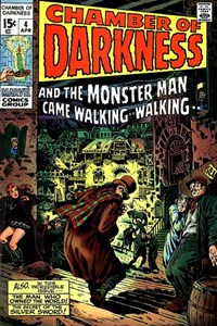 Chamber of Darkness (Marvel, 1969 series) #4 — And the Monster Man Came Walking -- Walking -- (Cover)
