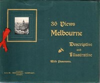 36 Views (NSW Bookstall, 1904? series)  ([1904?]) —Melbourne Descriptive and Illustrative with Panorama