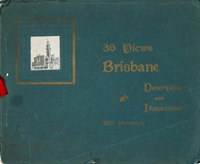 36 Views (NSW Bookstall, 1904? series)  ([1904?]) —Brisbane Descriptive and Illustrative with Panorama