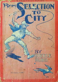 From Selection to City (NSW Bookstall, 1921) #15th Edition (1921)