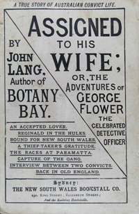 Assigned to his Wife or, The Adventures of George Flower, the Celebrated Detective Officer (NSW Bookstall, 2017?)