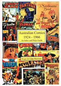 Australian Comics 1924-1966: An Index and Price Guide (Comic Book Nostalgia, 1997)  (1997)