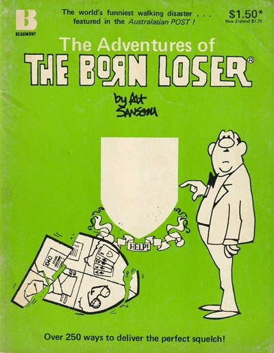 The Adventures of the Born Loser (Beaumont, 1980?)  ([1980?])