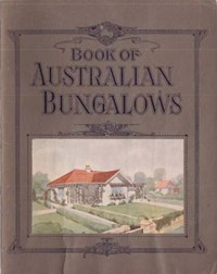 Book of Australian Bungalows (NSW Bookstall, 1925?)  ([1925?])