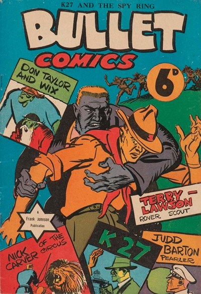 Bullet Comics (Frank Johnson, 1940)  ([November 1940])