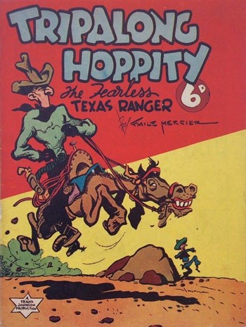 Tripalong Hoppity the Fearless Texas Ranger