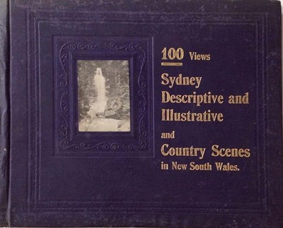 100 Views (NSW Bookstall, 1905?)  ([1905?]) —Sydney Descriptive and Illustrative and Country Scenes in New South Wales