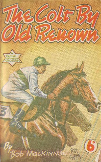 The Colt by Old Renown (Frank Johnson, 1949)  (1949)