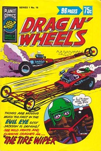 Planet Series 1 (Murray, 1977 series) #16 ([December 1978]) —Drag n' Wheels