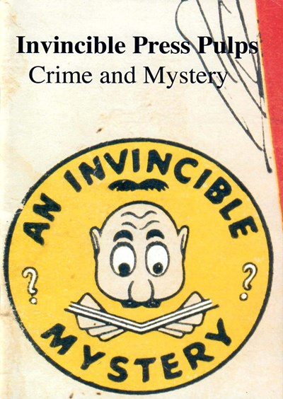 Invincible Press Pulps Crime and Mystery (John Loder, 2008)  (May 2008)
