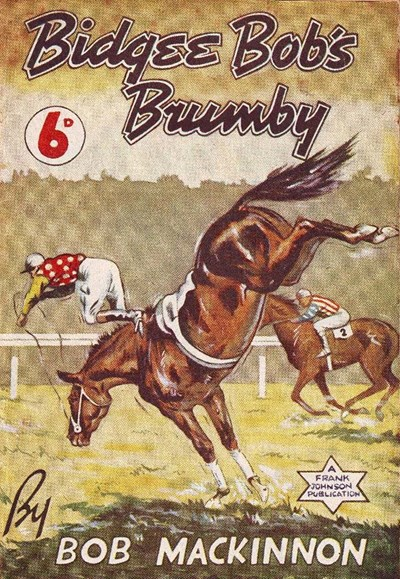 Bidgee Bob's Brumby (Frank Johnson, 1947)  (1947)
