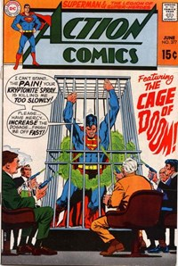 Action Comics (DC, 1938 series) #377 — The Cage of Doom!