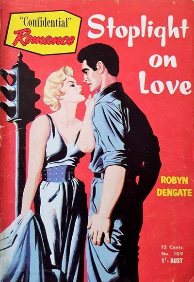 """Confidential"" Romance (Cleveland, 1950? series) #109 ([1955?]) —Stoplight on Love"