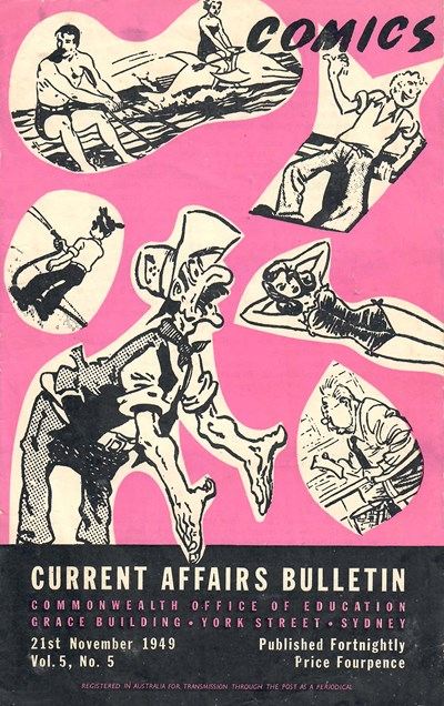 Current Affairs Bulletin (Commonwealth Office of Education, 1947 series) v5#5 (21 November 1949) —Comics