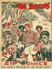 Zip Comics (NSW Bookstall, 1940?)  — The Oil Seekers