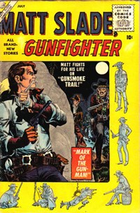 Matt Slade, Gunfighter (Marvel, 1956 series) #2 — Mark of the Gun-Man!