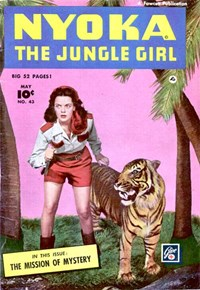 Nyoka the Jungle Girl (Fawcett, 1945 series) #43 — The Mission of Mystery