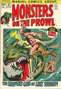 Monsters on the Prowl (Marvel, 1971 series) #16 — The Serpent-God of Lost Swamp!