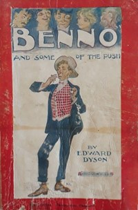 Benno and Some of the Push (NSW Bookstall, 1922 series)  (1922?) —3rd Edition ?