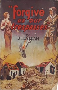 Forgive Us Our Trespasses (NSW Bookstall, 1933)  (1933?)
