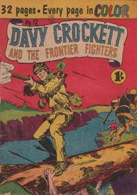 Davy Crockett and the Frontier Fighters (Colour Comics, 1955 series) #12 ([October 1956?])