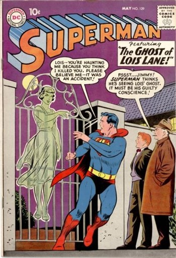 The Ghost of Lois Lane!