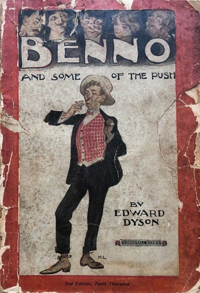 Benno and Some of the Push (NSW Bookstall, 1922 series)  ([1911?]) —2nd Edition
