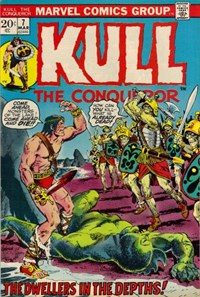 Kull the Conqueror (Marvel, 1971 series) #7 — The Dwellers in the Depths!