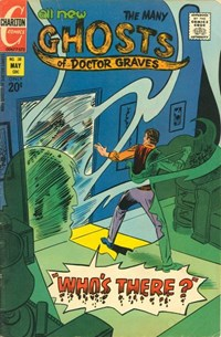 The Many Ghosts of Dr. Graves (Charlton, 1967 series) #38 — Who's There?