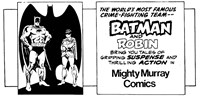 Promotion: Batman and Robin [Mighty Murray Comics]