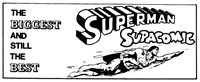 Superman Supacomic [The Biggest] - Unpriced (1974?)