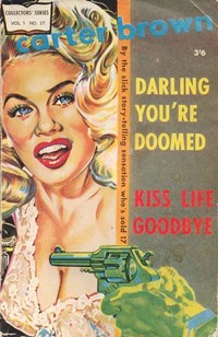 Darling You're Doomed & Kiss life goodbye