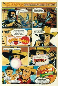 The Hubba Bubba Gumfighter Comes to Town [Four great flavours] (1982)